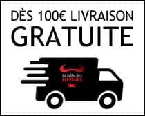 livraison gratuite dès 100€ sur La Table des Éleveurs